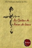 AS CARTAS DE AMOR DE JESUS