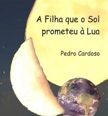 A Filha que o Sol prometeu à Lua