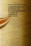 A IMPORTÂNCIA DA PATRÍSCA  NA PÓS-MODERNIDADE