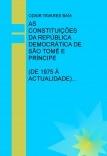 AS CONSTITUIÇÕES DA REPÚBLICA DEMOCRÁTICA DE SÃO TOMÉ E PRÍNCIPE (DE 1975À ACTUALIDADE)