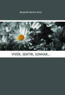 Viver, Sentir, Sonhar