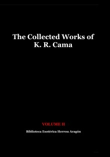 The Collected Works of K. R. Cama. Volume II