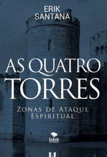 As Quatro Torres - Zonas de Ataque Espiritual