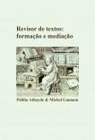 Revisor de textos: formação e mediação