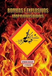 BOMBAS E EXPLOSIVOS IMPROVISADOS