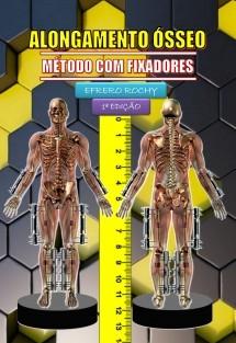 ALONGAMENTO ÓSSEO - MÉTODOS COM FIXADORES