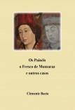 Os Painéis, o Fresco de Monsaraz e outros casos