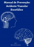 Manual de prevenção: acidente vascular encefálico