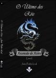 O último dos Róis, série Ascensão de Azira - Livro I