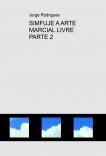 SIMFUJE A ARTE MARCIAL LIVRE PARTE 2