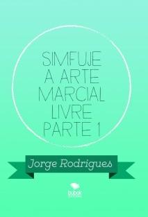 SIMFUJE A ARTE MARCIAL LIVRE PARTE 1
