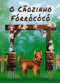 O Cãozinho Fórrócócó