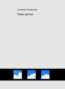 Trillion per ton
