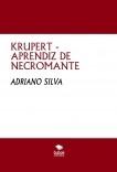 KRUPERT - APRENDIZ DE NECROMANTE