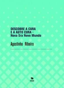 DESCOBRE A CURA E A AUTO CURA - Nova Era Novo Mundo