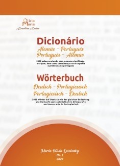Dicionário alemão-português, português-alemão: 2000 palavras alemãs com o mesmo significado e origem, bem como semelhanças na ortografia e pronuncia no português.