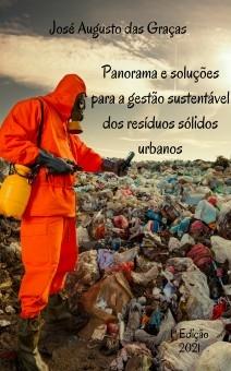 Panorama e soluções para a gestão sustentável dos resíduos sólidos urbanos