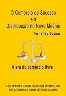 O Comércio de Sucesso e a Distribuição no Novo Milénio