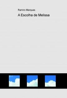 A Escolha de Melissa