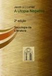 A Utopia Negativa (2ª edição)