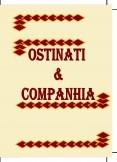 Ostinati & Companhia