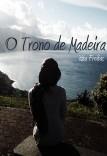 O Trono de Madeira