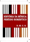 História da Música: Período Romantico