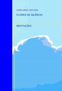 FLORES DE SILÊNCIO
