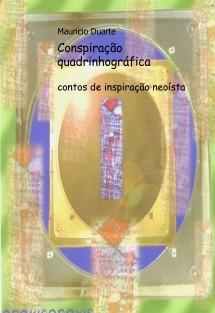Conspiração quadrinhográfica . contos de inspiração neoísta