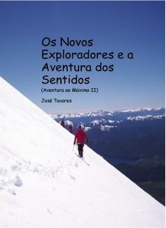 Os novos exploradores e a aventura dos sentidos