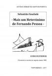 Sebastião Saudade - Mais um Heterónimo de Fernando Pessoa -