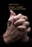 Oração - O poder esquecido do Cristão