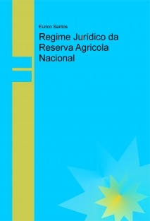Regime Jurídico da Reserva Agricola Nacional