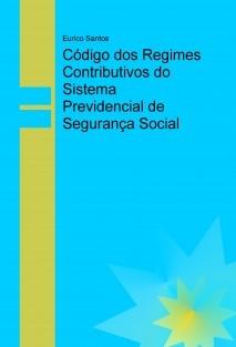 Código dos Regimes Contributivos do Sistema Previdencial de Segurança Social