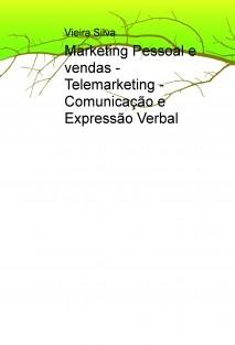 Marketing Pessoal e vendas - Telemarketing - Comunicação e Expressão Verbal