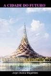 A Cidade do Futuro (côr)
