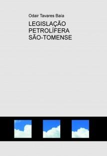 LEGISLAÇÃO PETROLÍFERA SÃO-TOMENSE