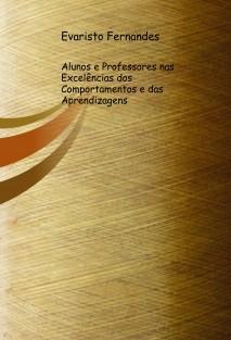 Alunos e Professores nas Excelências dos Comportamentos e das Aprendizagens