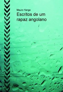 Escritos de um rapaz angolano
