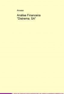 "Análise Financeira ""Distrema, SA"""