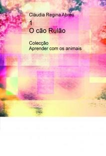 1 - O cão Rulão