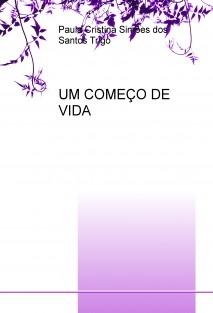 UM COMEÇO DE VIDA