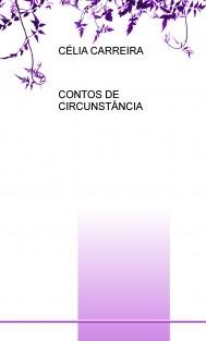 CONTOS DE CIRCUNSTÂNCIA