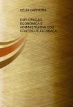 EXPLORAÇÃO ECONÓMICA E ADMINISTRATIVA DOS COUTOS DE ALCOBAÇA