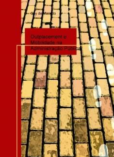 Outplacement e Mobilidade na Administração Pública