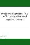 Mercado das Tecnologias de Informação, Comunicação e Electrónica (TICE) em Portugal