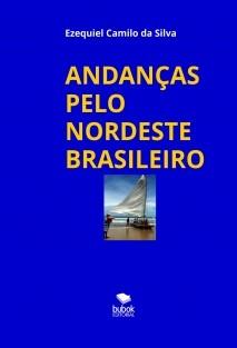 ANDANÇAS PELO NORDESTE BRASILEIRO
