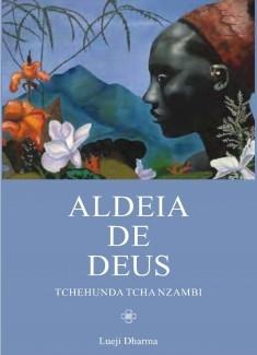 11:11 Aldeia de Deus - Tchehunda Tcha Nzambi