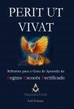 Perit Ut Vivat - Reflexões para o Grau de Aprendiz do Regime Escocês Rectificado