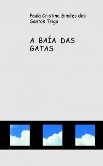 A BAÍA DAS GATAS